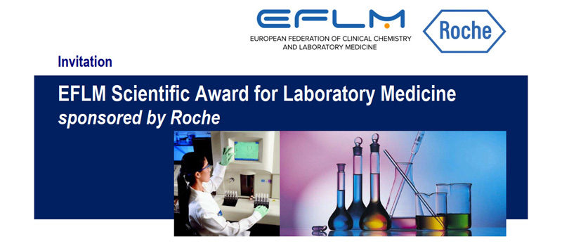EFLM Scientific Award for Laboratory Medicine 2019 – sponsored by Roche